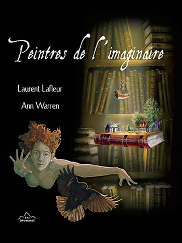 Pientres de l'imaginaire Laurent Lafleur et Ann Warren